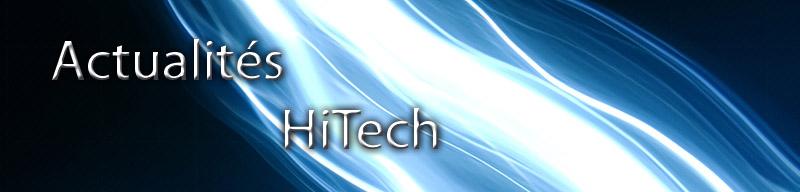 L'actualité HiTech
