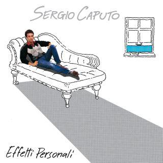 Sergio Caputo - Io ritorno via da Cannes.... Effetti-personali